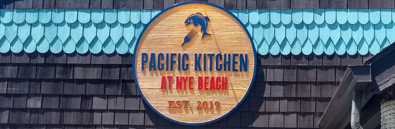 Pacific Kitchen at Nye Beach Sign